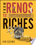 From Renos to Riches