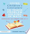 Using Children S Literature To Teach Problem Solving In Math Book