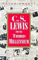 C.S. Lewis for the Third Millennium