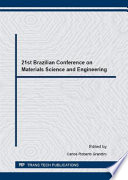 21st Brazilian Conference On Materials Science And Engineering Book PDF