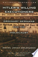 Hitler s Willing Executioners