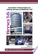 Innovative Technologies for Joining Advanced Materials VIII
