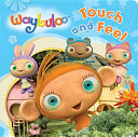 Waybuloo Touch and Feel  Book PDF