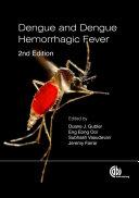 Dengue and Dengue Hemorrhagic Fever, 2nd Edition