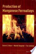 Production of Manganese Ferroalloys