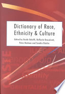 Dictionary of Race  Ethnicity and Culture Book