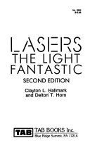 Lasers--the Light Fantastic