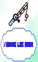 Fishing Log Book Lists