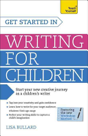 Get Started In Writing For Children