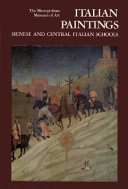 Italian Paintings: Sienese and Central Italian Schools : a ...