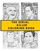 The Serial Killer Coloring Book