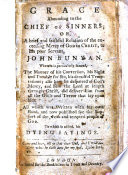 Grace Abounding To The Chief Of Sinners To Which Is Added His Dying Sayings