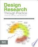 Design Research Through Practice Book