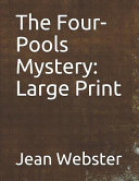Download The Four-Pools Mystery: Large Print Epub
