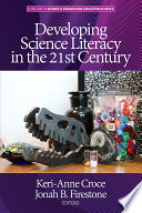 Developing Science Literacy in the 21st Century