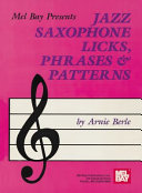 Jazz Saxophone Licks  Phrases   Patterns