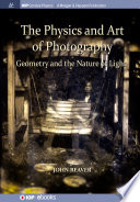 The Physics and Art of Photography, Volume 1