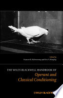 """The Wiley Blackwell Handbook of Operant and Classical Conditioning"" by Frances K. McSweeney, Eric S. Murphy"