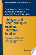 Intelligent and Fuzzy Techniques  Smart and Innovative Solutions