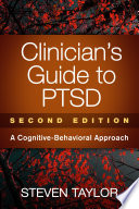 Clinician's Guide to PTSD, Second Edition  : A Cognitive-Behavioral Approach