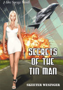 Secrets of the Tin Man