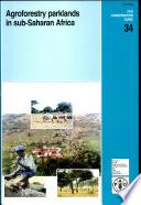 Agroforestry Parklands in Sub Saharan Africa