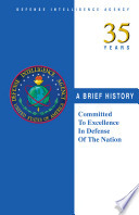 Defense Intelligence Agency  35 years  a brief history