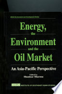 Energy The Environment And The Oil Market