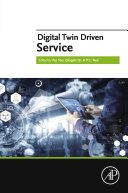 Digital Twin Driven Service