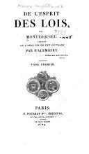 De l'esprit des lois, précédé de l'analyse de cet ouvrage par d'Alembert
