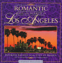 Romantic Days and Nights in Los Angeles
