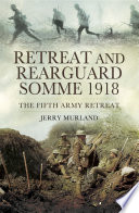Retreat and Rearguard- Somme 1918