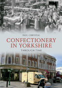 Confectionery in Yorkshire Through Time