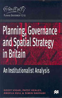 Planning Governance And Spatial Strategy In Britain