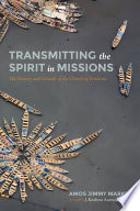 Transmitting the Spirit in Missions