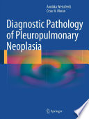 Diagnostic Pathology of Pleuropulmonary Neoplasia