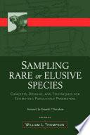 Sampling Rare or Elusive Species