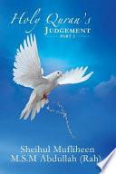 Holy Quran's Judgement ? Part 2