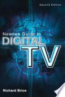 Newnes Guide To Digital Tv Book PDF