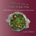 Cooking with Love the Anglo Indian Way