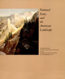 National Parks and the American Landscape