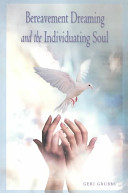 Bereavement Dreaming and the Individuating Soul