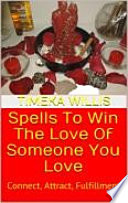 Spells To Win The Love Of Someone You Love Book