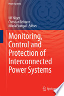 Monitoring  Control and Protection of Interconnected Power Systems