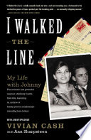 """""""I Walked the Line: My Life with Johnny"""" by Vivian Cash, Ann Sharpsteen"""