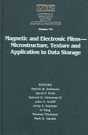 Magnetic and Electronic Films   Microstructure  Texture and Application to Data Storage  Volume 721