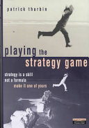 Playing the Strategy Game Book PDF