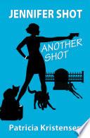 Jennifer Shot   Another Shot