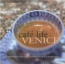 Café Life Venice