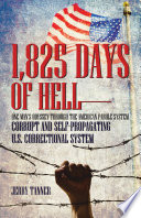 1 825 Days of Hell  One Man s Odyssey through the American Parole System